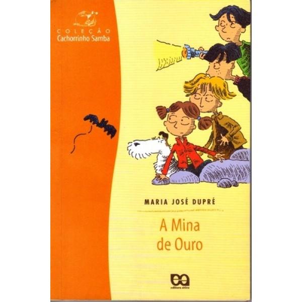 A Mina de Ouro - Col. Cachorrinho Samba